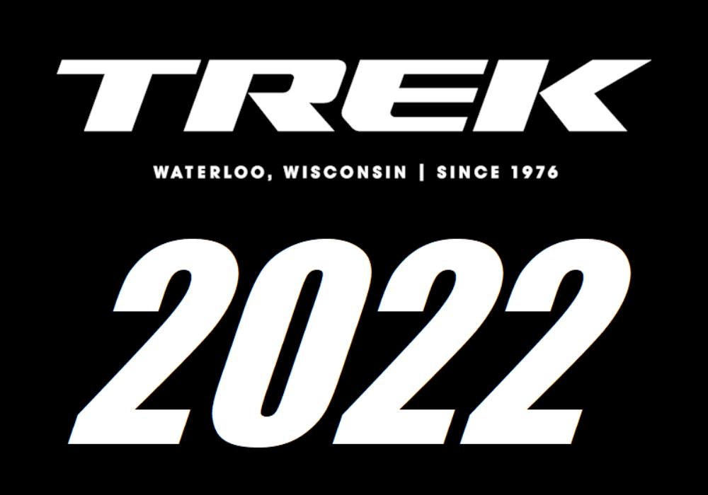 【更新版】2022年 TREK(トレック)最新モデルをご紹介 ご予約受付中!!